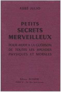 L'abbé Julio et les 7 oraisons mystérieuses. 096b50058c516cae9b82ea4f14cf9c50