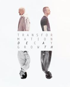 transformation decay growth breaking bad