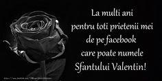La multi ani pentru toti prietenii mei de pe facebook care poate numele Sfantului Valentin! Facebook, Special Events, Diy And Crafts, Movie Posters, Sf, Fotografia, Film Poster, Popcorn Posters, Film Posters