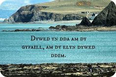 Speak well of your friend, say nothing of your enemy. (Welsh proverb)