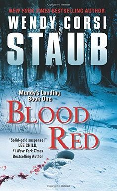Blood Red (Mundy's Landing, Bk 1) by Wendy Corsi Staub