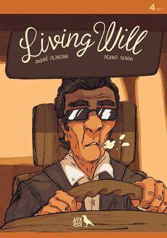 Leituras de BD/ Reading Comics: Lançamento Ave rara: Living Will #4