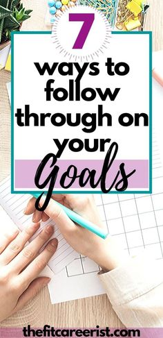 There are so many people who just don't follow with goals because they don't know-how. It comes down to a lack of self-discipline. But how do you change and learn actually HOW to follow through with what you say you're going to do? Here are 7 tips for building up your follow-through skills so you can achieve more and become your best self. #personaldevelopment #bestself #selfdicipline #motivation