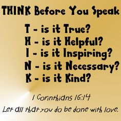 Think Before You Speak Acronym | Think Before You Speak and Before You Act | Share A Verse