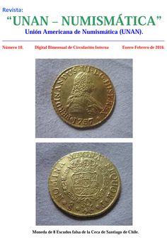 Se publicaron los números 9 y 10 de UNAN-Numismática, editados por la Unión Americana de Numismática. Pueden descargarse en la respectiva sección de nuestra Biblioteca Digital: http://www.monedasuruguay.com/bib/unan.htm