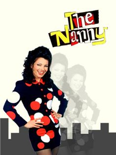This was my favorite show of all time:) The nanny