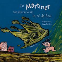 """Chema Heras / Kiko Dasilva. """"En Martinet tenia ganes de fer pipí la nit de Reis"""". Editorial Kalandraka. (8 a 10 anys). Està a la biblio."""