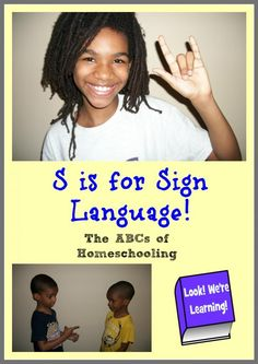 S is for Sign Language - using sign language in your homeschool