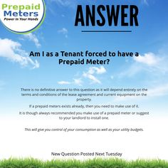 Answer 14: Am I as a Tenant forced to have a Prepaid Meter?