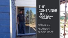 Fitting an Aluminium Sliding Door - Small Scale Engineering Aluminium Sliding Doors, Sliding Glass Door, Fibre Cement Cladding, Before Sunset, Small Patio, Home Projects, Scale, Engineering, Container