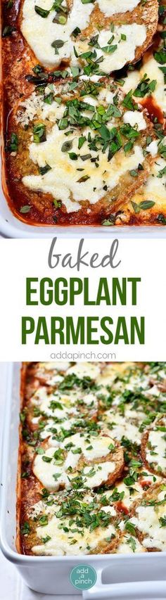 Eggplant Parmesan Recipe - Eggplant Parmesan makes a delicious and family favorite meal. This no-fry eggplant parmesan recipe is layered with baked eggplant, tomato sauce and cheese for a meatless meal the whole family loves! // addapinch.com