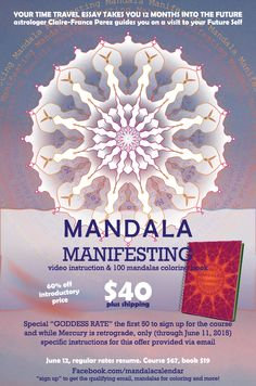 The wheel just started rolling! New course in manifesting, and a free coloring book!  ONLY until one day after Mercury goes direct, 06/12 Mandala Manifesting trains your brain to clearly see your brilliant future, visualize and manifest like no other experience before. #mandala2016