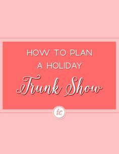 Planning a holiday trunk show that makes your customers feel like VIP's. | Imperfect Concepts #smallbusiness #womeninbusiness #holiday #trunkshow