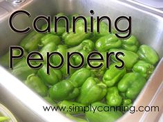 Canning Peppers, How to can hot or mild peppers in a pressure canner.: Simply Canning