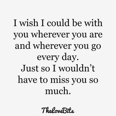 "Having trouble finding the right words to say ""I miss you""? We have a collection of missing you quotes that will help you to express your true feeling. Cute Missing You Quotes, Cute Miss You, Missing You Quotes For Him, Soulmate Love Quotes, Me Quotes, Status Quotes, Ill Miss You, Flirty Quotes, Romantic Love Quotes"