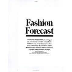 Bon Editorial Fashion Forecast, Fall/Winter 2009 - MyFDB ❤ liked on Polyvore featuring text, words, backgrounds, quotes, articles, magazine, fillers, headline, editorials and maja flink