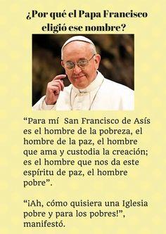 Por qué el Papa Francisco eligió el nombre de San Francisco de Asís
