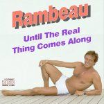 CD No 20:Rambeau...Until The Real Thing Comes Along