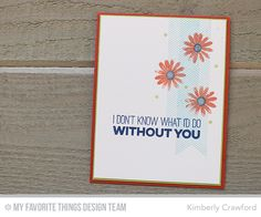 Desert Bouquet Stamp Set, Friends Like Us Stamp Set - Kimberly Crawford #mftstamps