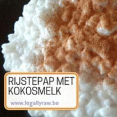Rijstepap met kokosmelk - LegallyRaw.be