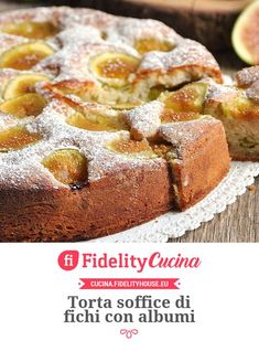 Torta soffice di fichi con albumi Tasty, Yummy Food, Lactose Free, French Toast, Food And Drink, Breakfast, Sweet, Desserts, Recipes