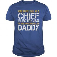 Awesome Tee For Chief Electrician T Shirts, Hoodies, Sweatshirts. GET ONE ==> https://www.sunfrog.com/LifeStyle/Awesome-Tee-For-Chief-Electrician-140147533-Royal-Blue-Guys.html?41382