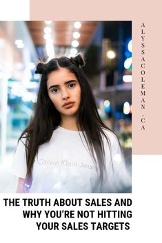 the truth about sales and why you're not hitting your sales targets - Alyssa Coleman Business Tips, Business Women, Online Business, Business Quotes, Creative Business, Sales Strategy, Best Blogs, Make Money Fast, Like A Boss