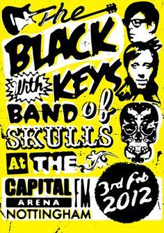 The Black Keys + Band of Skulls gig poster Tour Posters, Band Posters, Event Posters, Band Of Skulls, Rock And Roll, The Black Keys, Rock Concert, Creative Posters, Concert Posters