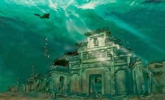 Atlantis: How the Lion City was purposely-flooded to make way for a power station but remains completely intact underwater after 50 years sunken city in Shicheng in china:)! From 15 of the World's Most Strange Abandoned Places Places Around The World, Oh The Places You'll Go, Places To Visit, Around The Worlds, Hidden Places, Abandoned Buildings, Abandoned Places In The Uk, Qiandao Lake, Sunken City