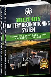 Battery Reconditioning - Military Battery Reconditioning System Bonuses Save Money And NEVER Buy A New Battery Again