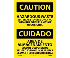 Caution, HAZARDOUS WASTE MATERIAL STORAGE ONLY NO SMOKING, OPEN FLAMES OR OPEN LIGHTS, Bilingual, 14X10, PS Vinyl