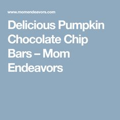 Delicious Pumpkin Chocolate Chip Bars – Mom Endeavors