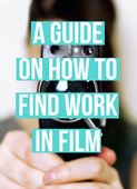How to find work in film guide