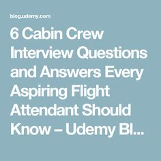 6 Cabin Crew Interview Questions and Answers Every Aspiring Flight Attendant Should Know – Udemy Blog