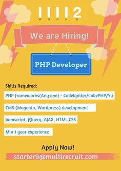 42Works  Looking for PHP Developer in Chandigarh With 1 to 2 years of experience in #CodeIgniter  #CakePHP #Yii Framework #Magento #WordPress #JavaScript #jQuery #ajax #HTML5 #CSS   Contact : Pooja  starter9@multirecruit.com