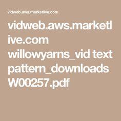 vidweb.aws.marketlive.com willowyarns_vid text pattern_downloads W00257.pdf