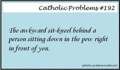 This blog is meant to provide lighthearted humor while always remaining faithful to the Catholic...