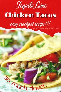 Slow cooker tequila lime chicken tacos are an easy Tex-Mex dinner recipe that cooks right in your crock pot all day long. Delicious chicken that just melts in your mouth, crunchy veggies, and southwestern flavor for the win! Tequila Lime Chicken, Lime Chicken Tacos, Crockpot Recipes, Chicken Recipes, Yummy Recipes, Slow Cooked Chicken, Crock Pot Tacos, Winner Winner Chicken Dinner, Refried Beans