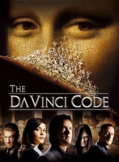 THE DA VINCI CODE -- Movie poster _____________________________ Reposted by Dr. Veronica Lee, DNP (Depew/Buffalo, NY, US)                                                                                                                                                      More