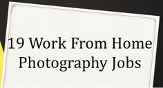 19 Work From Home Photography Jobs: Get Paid To Take Pictures   Full Time Job From Home