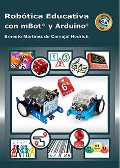 mBot y otros kits de Makeblock Lego Wedo, Arduino Programming, Robot Kits, Technology World, Arduino Projects, Facebook Sign Up, Coding, Website, Language