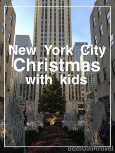 New York City Christmas with Kids | 5 Must Do Things for Families this Holiday season || Bambini Travel