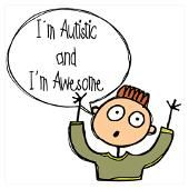Autistic and awesome!
