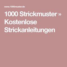 1000 Strickmuster » Kostenlose Strickanleitungen