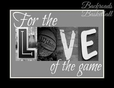 For the love of the game basketball quote fine art home decor wall art photo print