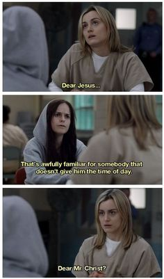 christ - orange is the new black ♡ this show Tv Show Quotes, Movie Quotes, Netflix Quotes, Funny Quotes, Oitnb Quotes, Serie Orange, Black Tv Shows, Alex And Piper, Orphan Black