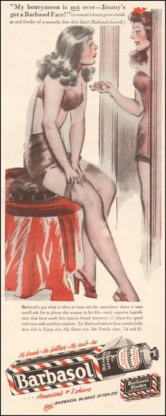 """""""My honeymoon is not over — Jimmy's got a Barbasol Face!"""" Life 11/25/1946"""