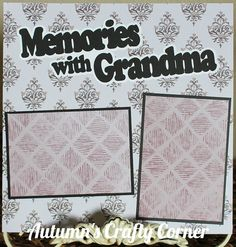 MEMORIES W/ GRANDMA Basic Premade Scrapbook Page 12x12 Layout