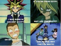 Yugioh Humor [ ha ha! Joey, you can't just ask people that ]