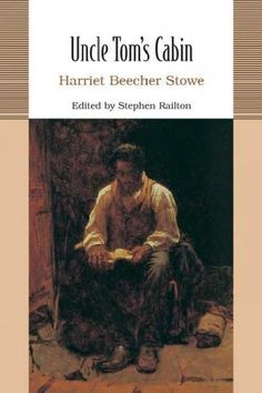 Uncle Tom's Cabin: Or, Life Among the Lowly (Bedford College Editions): Uncle Tom's Cabin